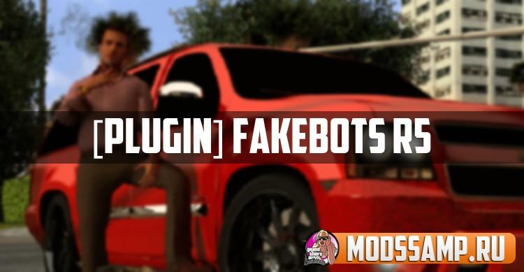 Плагин FakeBots R5 (боты для сервера самп)